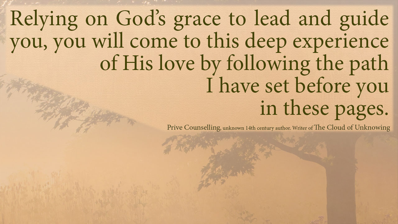 Relying on God's grace to lead and guide you, you will come to this deep experience of his love by following the path I have set before you in these pages.mythoughts, thoughtsofgod, thoughts of God, David Reese