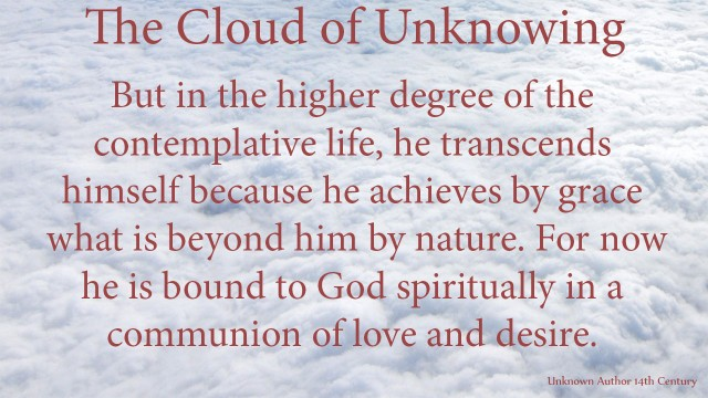But in the higher degree of the contemplative life, he transcends himself because he achieves by grace what is beyond him by nature. For now he is bound to God spiritually in a communion of love and desire. mythoughts, thoughtsofgod, thoughts of God, David Reese