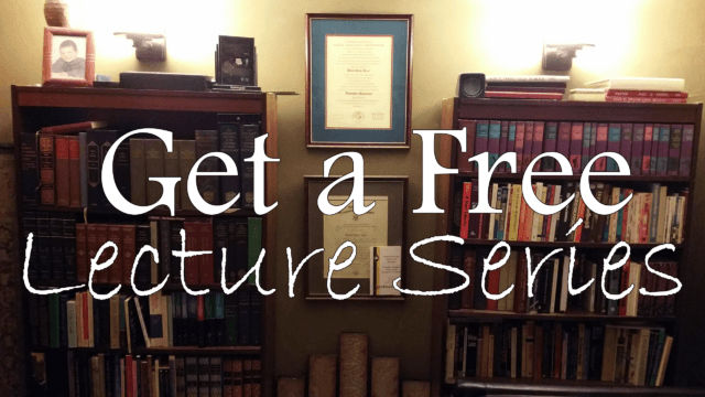 Have a Lecture Series from My Library of Great Courses
