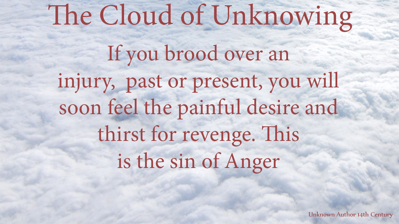 If you brood over an injury, past or present, you will soon feel the painful desire and thirst for revenge. This is the sin of Anger. thoughtsofgod, thoughts of God, mythoughts, David Reese