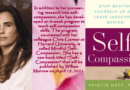 Kristin Neff's book, Self-Compassion: Stop Beating Yourself Up and Leave Insecurity Behind