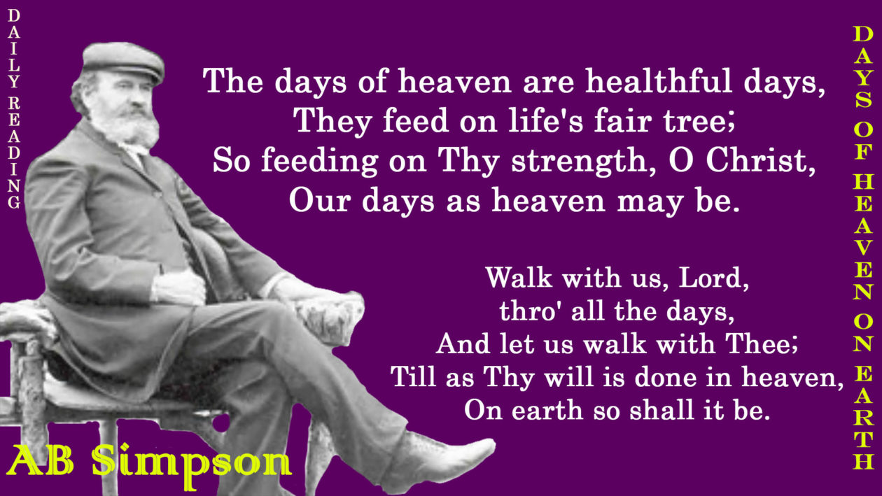Day of Heaven on Earth – AB Simpson